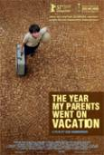 The year my parents went on vacation - O Ano Em Que Meus Pais Saíram De Férias