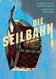DIE SEILBAHN/ THE CABLE CAR (2008) von Claudius Gentinetta